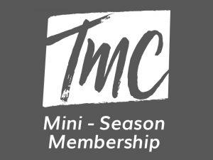 Mini-Season membership